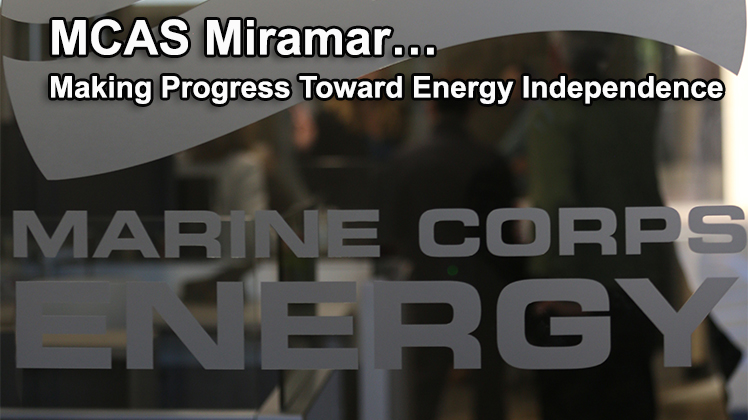 MCAS Miramar continues progress toward Energy Independence